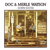 Down South by Doc & Merle Watson