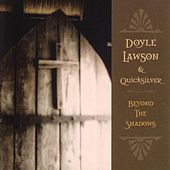 Play & Download Beyond The Shadows by Doyle Lawson | Napster