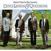 Play & Download Hymn time In the Country by Doyle Lawson | Napster