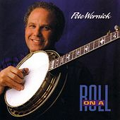 Play & Download On a Roll by Pete Wernick | Napster