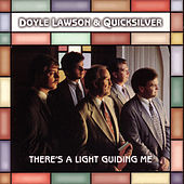 Play & Download There's A Light Guiding Me by Doyle Lawson | Napster