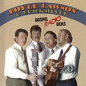 Play & Download Gospel Radio Gems by Doyle Lawson | Napster