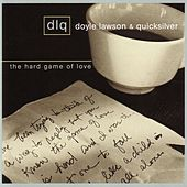 Play & Download Hard Game Of Love by Doyle Lawson | Napster