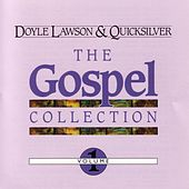 Play & Download Gospel Collection Vol. 1 by Doyle Lawson | Napster