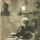 Play & Download Tin Drum by Japan | Napster