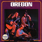 Play & Download The Essential by Oregon | Napster