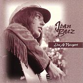 Play & Download Live At Newport, 1963-65 by Joan Baez | Napster