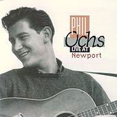 Live At Newport by Phil Ochs