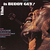Play & Download This Is by Buddy Guy | Napster