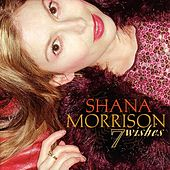 Play & Download 7 Wishes by Shana Morrison | Napster