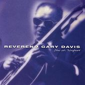 Play & Download Live At Newport by Reverend Gary Davis | Napster