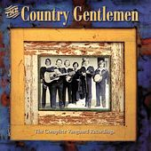 Complete Vanguard Recordings by The Country Gentlemen
