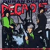 Play & Download Decade by Duran Duran | Napster