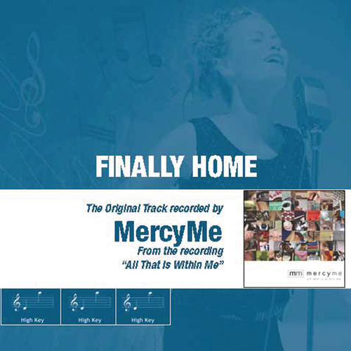 Play & Download Finally Home by MercyMe | Napster
