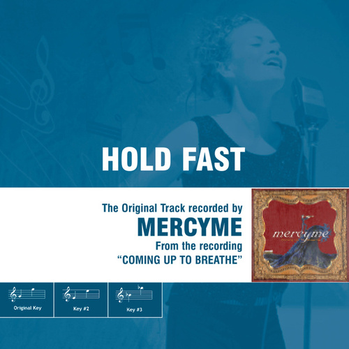 Hold Fast by MercyMe