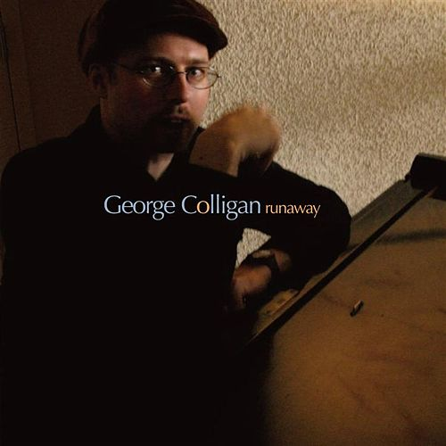 Play & Download Runaway by George Colligan | Napster
