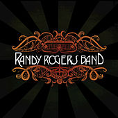 Randy Rogers Band by The Randy Rogers Band