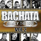 Play & Download Bachata Simply The Best Vol.2 by Various Artists | Napster
