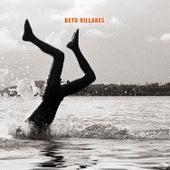 Beto Villares by Beto Villares