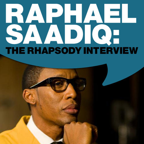 Play & Download Raphael Saadiq: The Rhapsody Interview by Raphael Saadiq | Napster