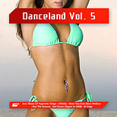 Danceland Vol. 5 by Various Artists