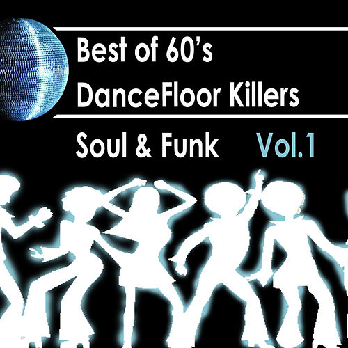 Play & Download Best Of 60s: Dancefloor Killer Soul & Funk Vol.1 by Maurice Pop | Napster