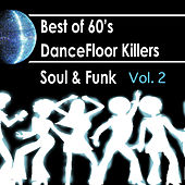Best Of 60s: Dancefloor Killer Soul & Funk Vol.2 by Various Artists