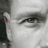 Play & Download Viaticum by E.S.T. | Napster