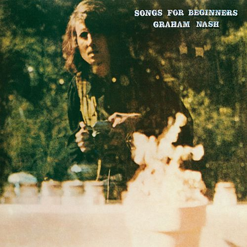 Play & Download Songs For Beginners by Graham Nash | Napster