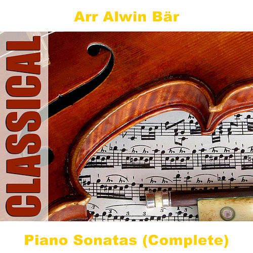 Piano Sonatas (Complete) by Arts Music Recording Rotterdam