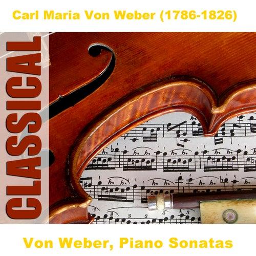 Play & Download Von Weber, Piano Sonatas by Florian Heyerick | Napster