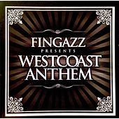 Play & Download West Coast Anthem by Fingazz | Napster