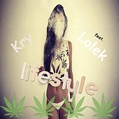 Play & Download Lifestyle (feat. Lolek) by The Kry | Napster