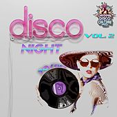 Play & Download Disco Night 70 & 80, Vol. 2 - Original Versions by Various Artists | Napster
