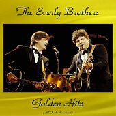 The Everly Brothers Golden Hits (All Tracks Remastered) von The Everly Brothers