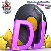 Play & Download Extended Version & Remix, Vol. 5 - the Sound of Italo Disco by Various Artists | Napster