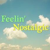 Feelin' Nostalgic von Various Artists