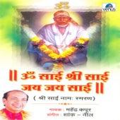 Play & Download Om Sai Shri Sai Jai Jai Sai by Mahendra Kapoor | Napster