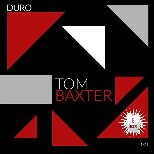 Play & Download Duro by Tom Baxter | Napster