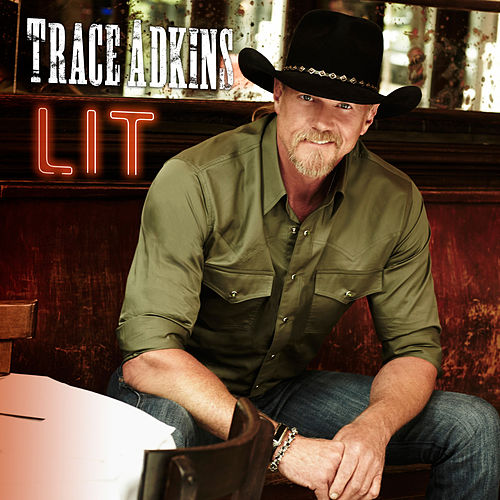 Play & Download Lit by Trace Adkins | Napster