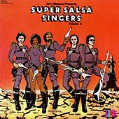 Play & Download Super Salsa Singers (Vol. 2) by Various Artists | Napster