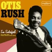I'm Satisfied. The 1956-1962 Cobra, Chess & Duke Sides von Otis Rush