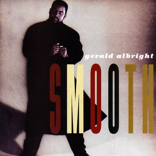 Play & Download Smooth by Gerald Albright | Napster