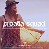 Play & Download The D Machine - The Remixes by Croatia Squad    Napster