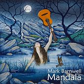 Play & Download Mandala by Mark Barnwell | Napster