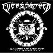 Still Raging in Unrest by The Everscathed