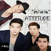 Ya Tham by Attitude