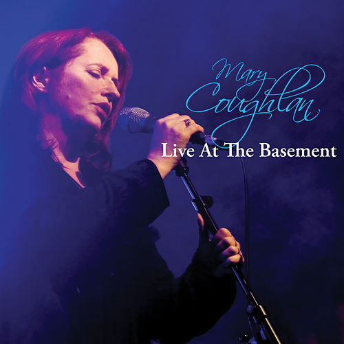Play & Download Live at the Basement by Mary Coughlan | Napster