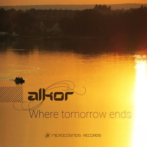 Where Tomorrow Ends - EP by Alkor