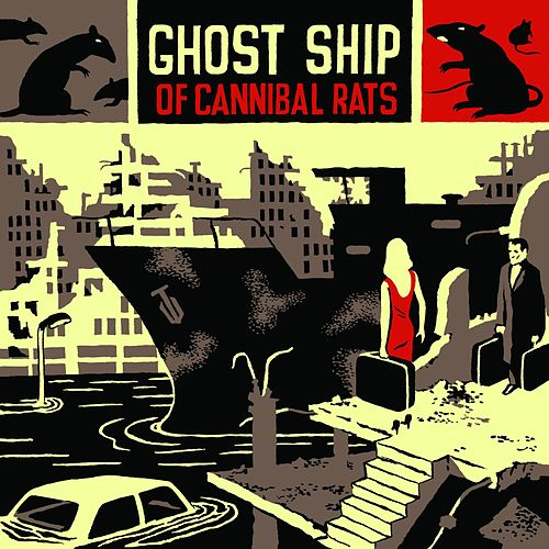 Ghost Ship of Cannibal Rats von Billy Talent